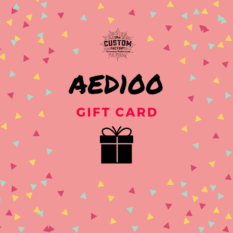 Custom Factory Gift Card - AED100